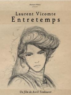Laurent Vicomte, entretemps