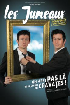 Les Jumeaux : On n'est pas là pour vendre des cravates